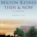 Milton Keynes Then And Now