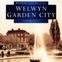 Welwyn Garden City - Britain in Old Photographs