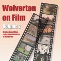 Wolverton on Film DVD Volume 2