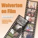 Wolverton On Film DVD Vol 4