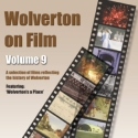 Wolverton on Film DVD Vol 9