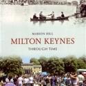 Milton Keynes Through Time