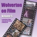 Wolverton on Film DVD Vol 5