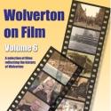 Wolverton on Film DVD Vol 6