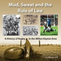Mud, Sweat and the Rule of Law