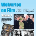 Wolverton on Film DVD Vol 7 - The Royals