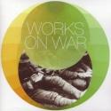 Works on War CD