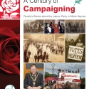 A Century of Campaigning: People's Stories about the Labour Party in Milton Keynes Book